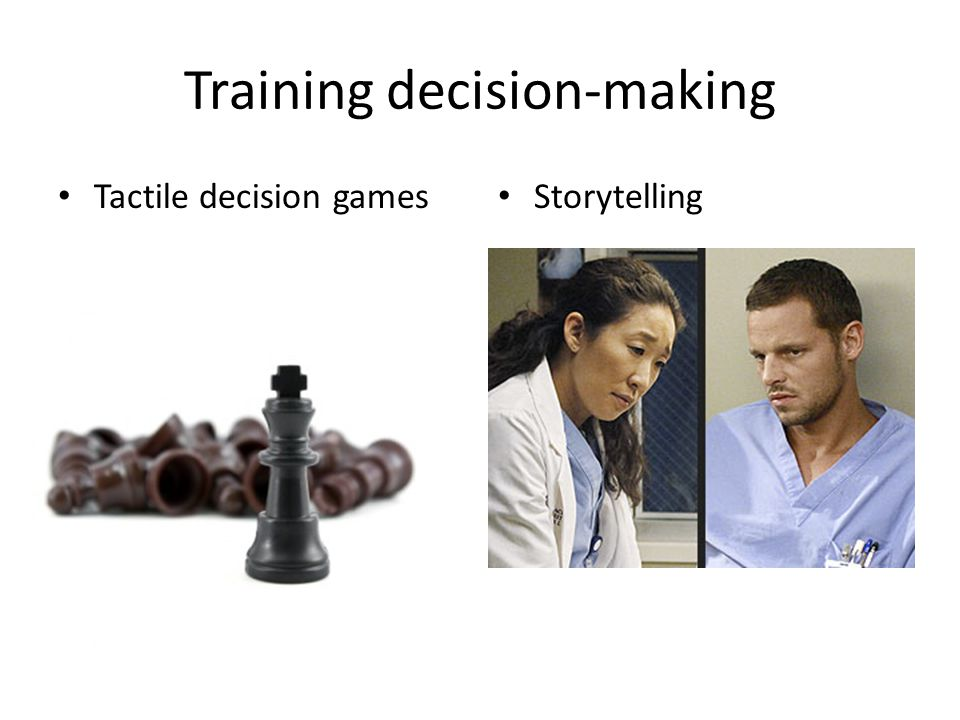 Training decision-making