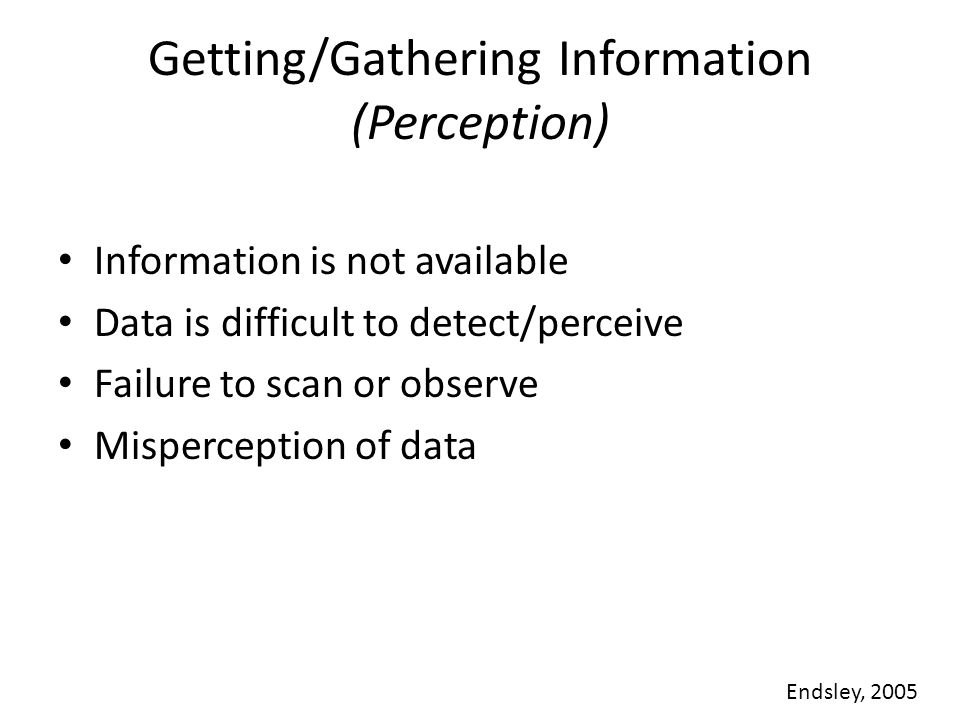 Getting/Gathering Information (Perception)