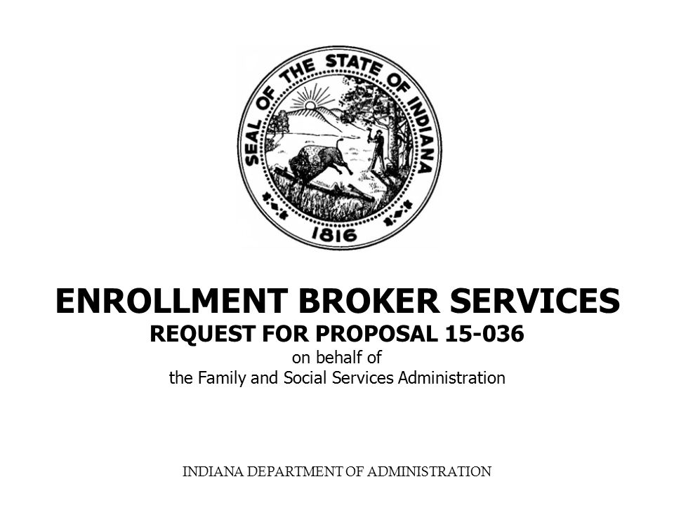 ENROLLMENT BROKER SERVICES