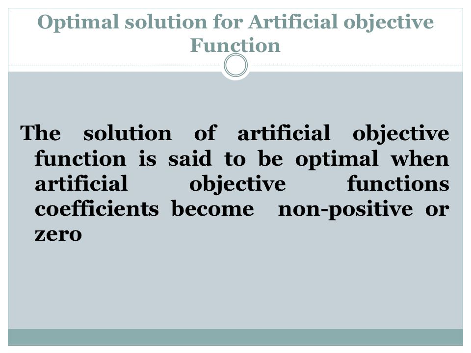 Optimal solution for Artificial objective Function