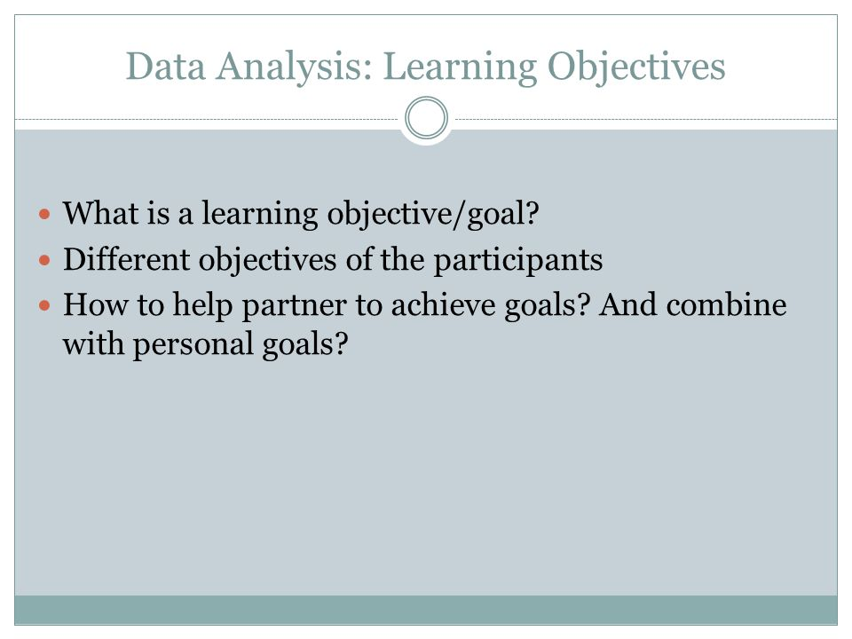 Data Analysis: Learning Objectives