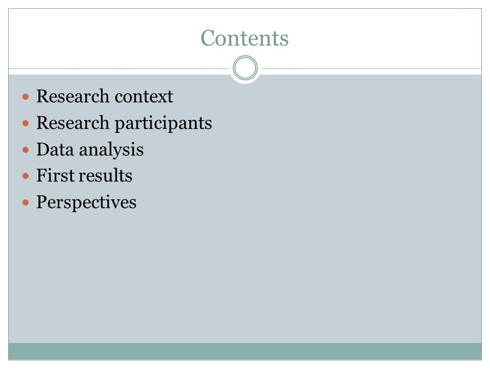 Contents Research context Research participants Data analysis