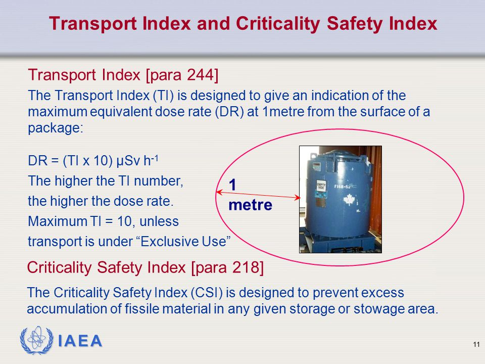 Transport Index and Criticality Safety Index