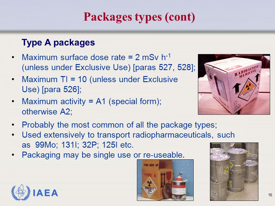Packages types (cont) Type A packages