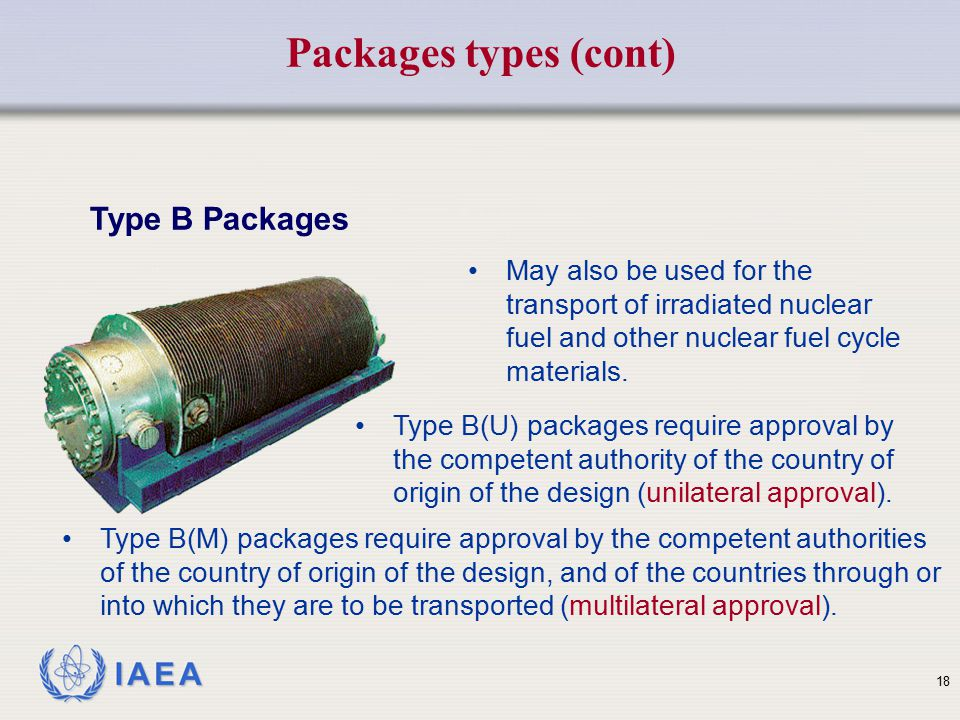 Packages types (cont) Type B Packages