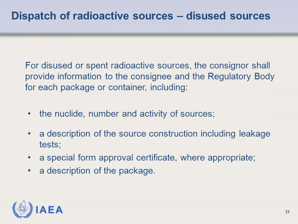 Dispatch of radioactive sources – disused sources