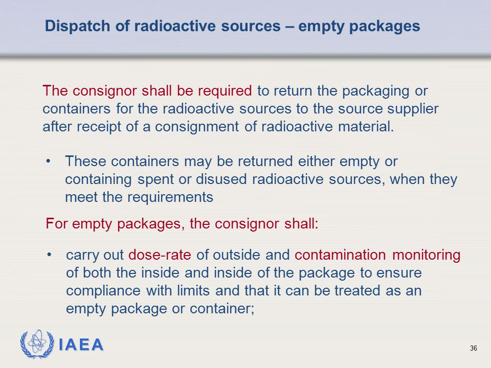 Dispatch of radioactive sources – empty packages