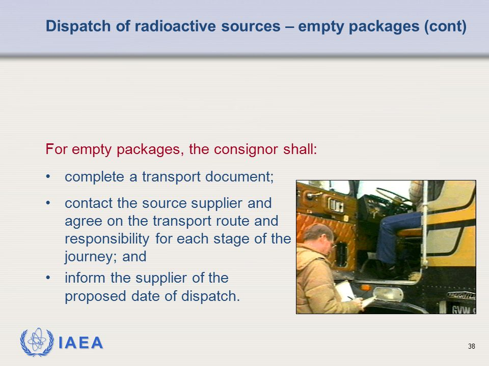 Dispatch of radioactive sources – empty packages (cont)