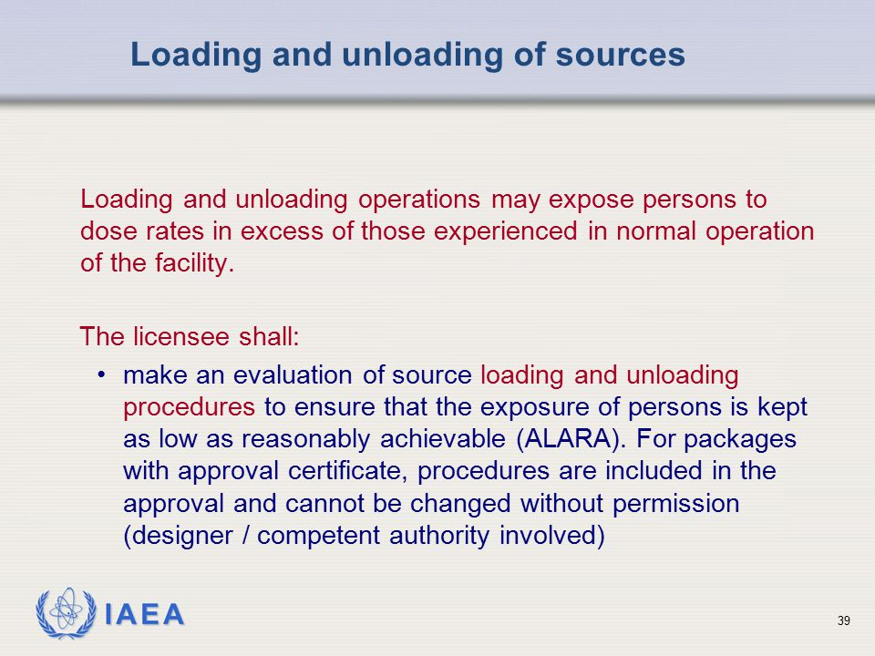 Loading and unloading of sources