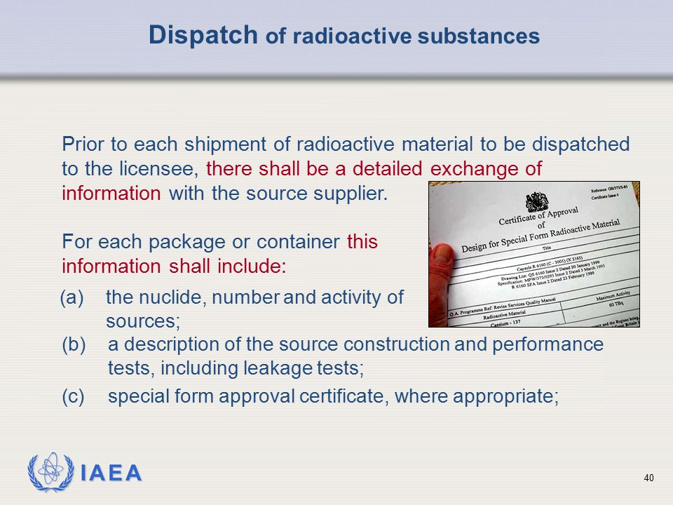 Dispatch of radioactive substances