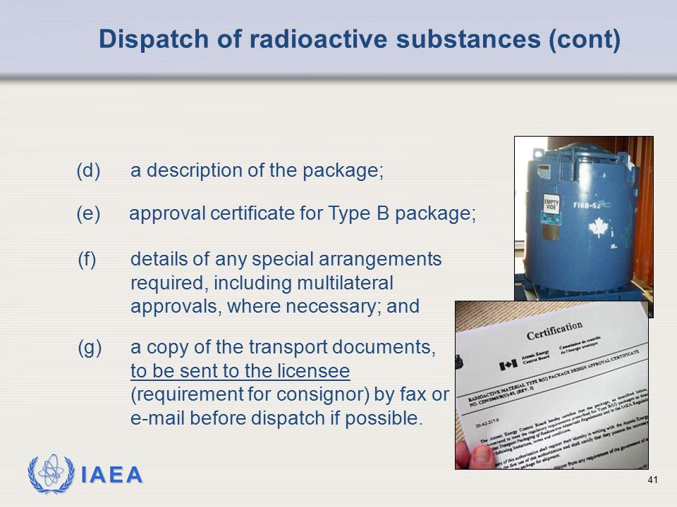 Dispatch of radioactive substances (cont)