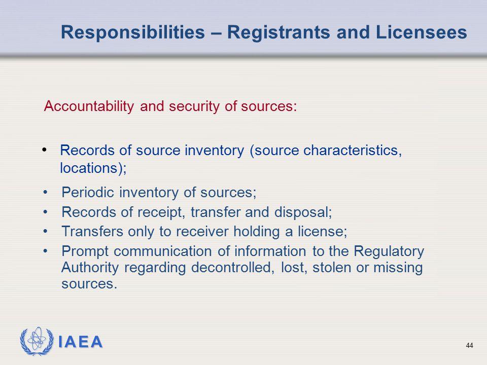 Responsibilities – Registrants and Licensees