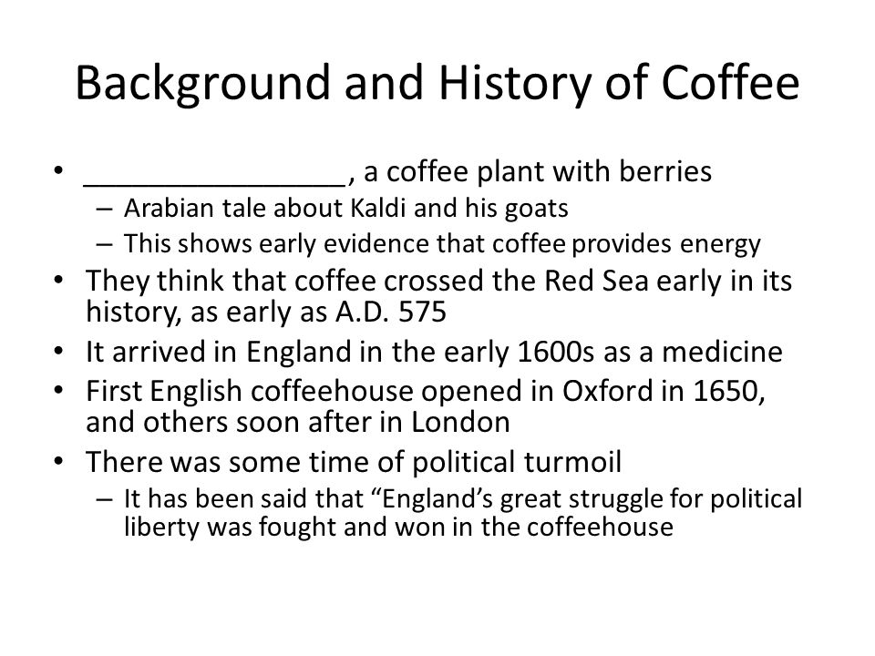 Background and History of Coffee