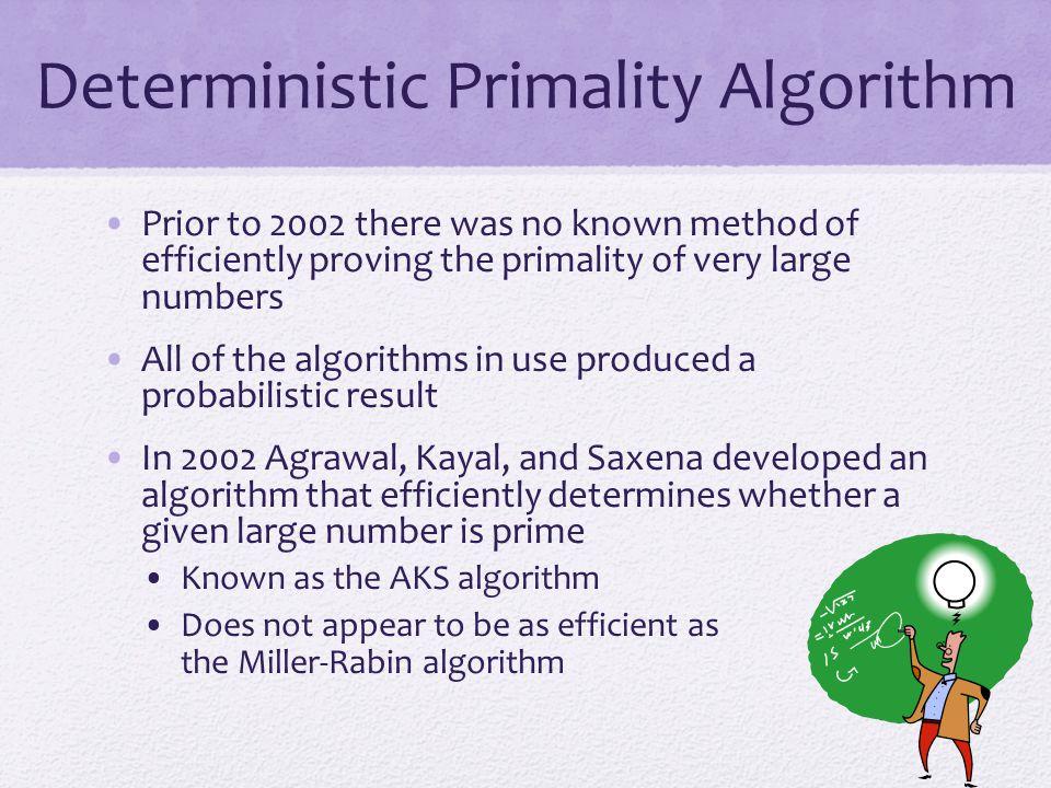 Deterministic Primality Algorithm