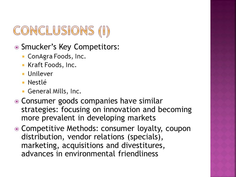 Conclusions (I) Smucker's Key Competitors: