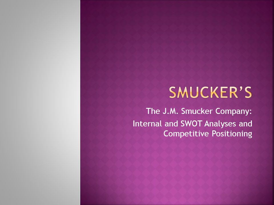 Smucker's The J.M. Smucker Company:
