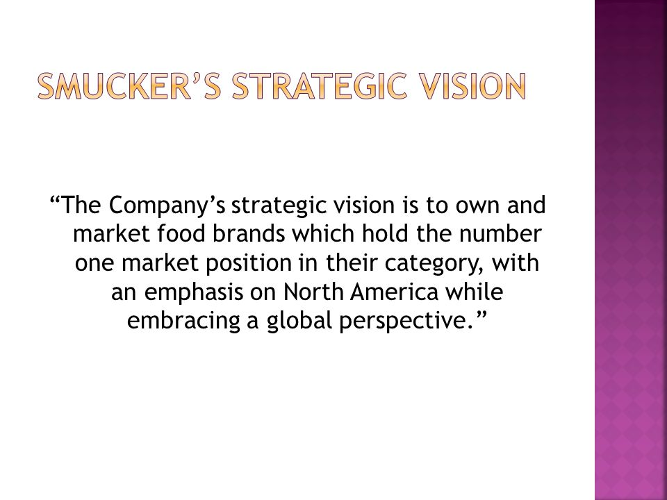 Smucker's strategic vision