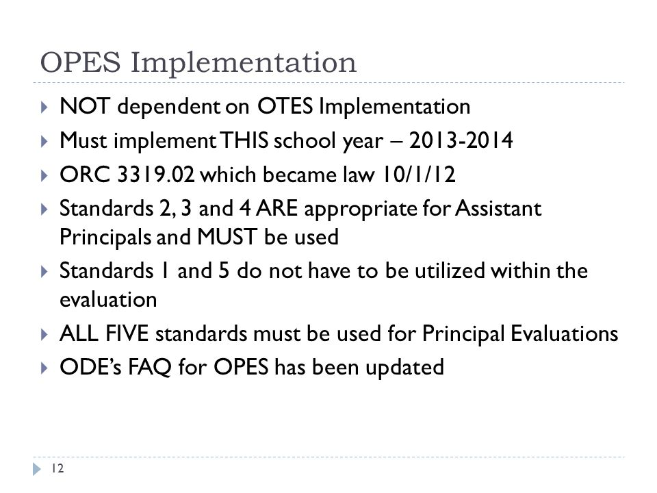 OPES Implementation NOT dependent on OTES Implementation