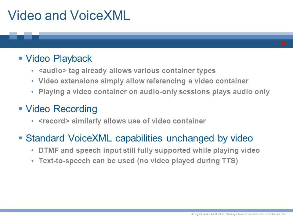 Video and VoiceXML Video Playback Video Recording