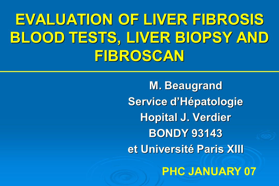 EVALUATION OF LIVER FIBROSIS BLOOD TESTS, LIVER BIOPSY AND FIBROSCAN