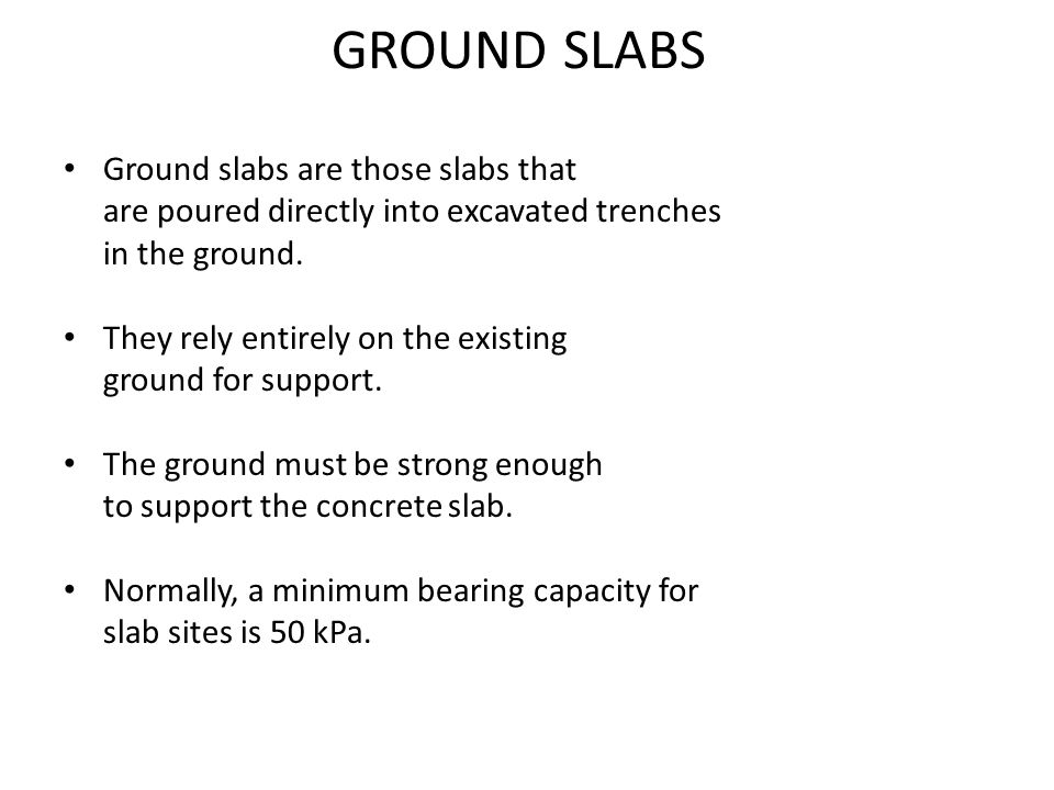 GROUND SLABS Ground slabs are those slabs that