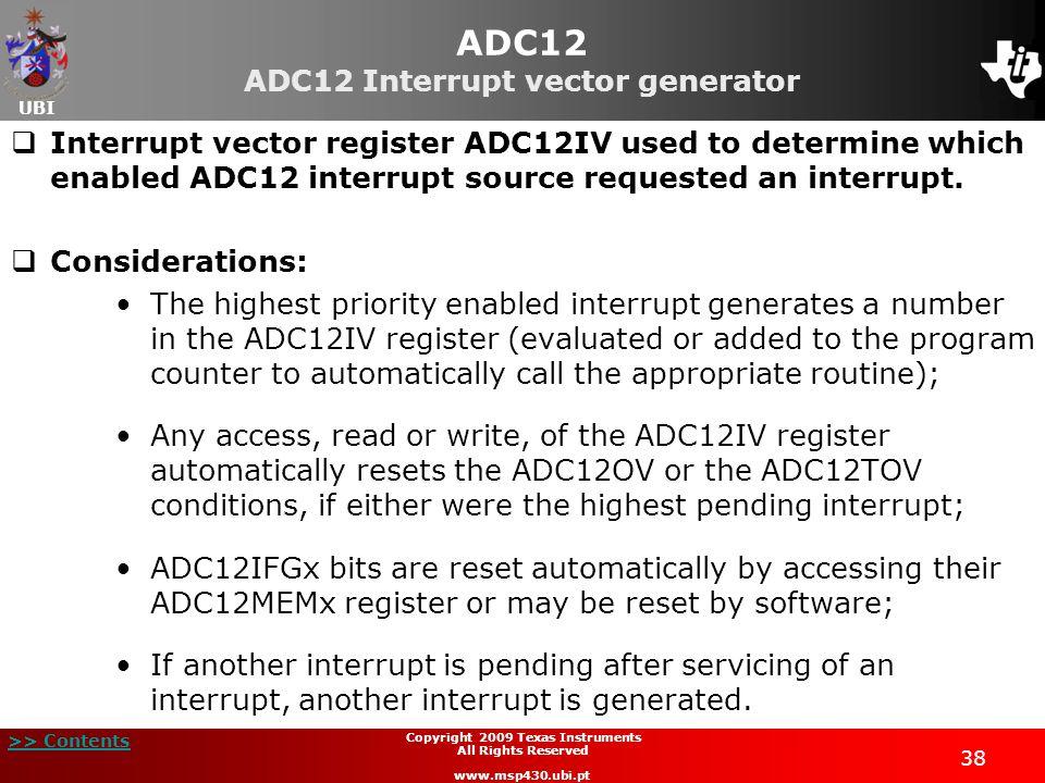 ADC12 ADC12 Interrupt vector generator