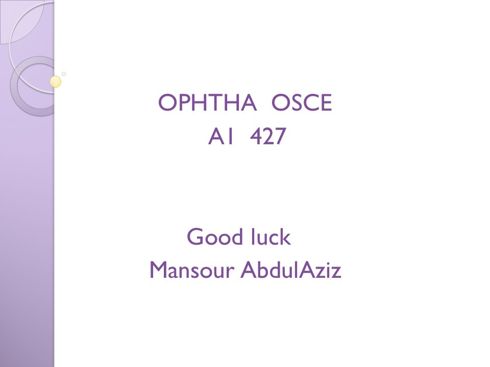 OPHTHA OSCE A1 427 Good luck Mansour AbdulAziz
