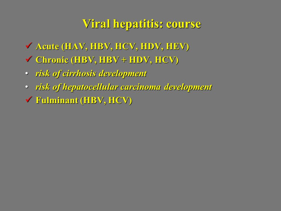 Viral hepatitis: course