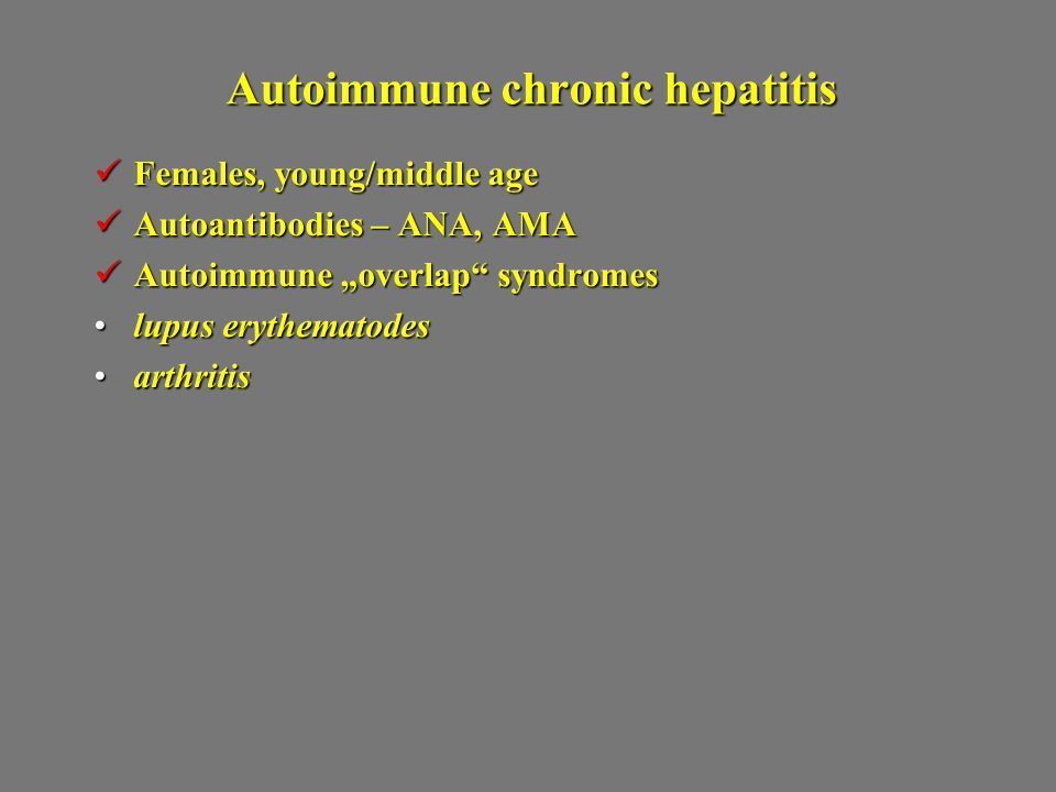 Autoimmune chronic hepatitis