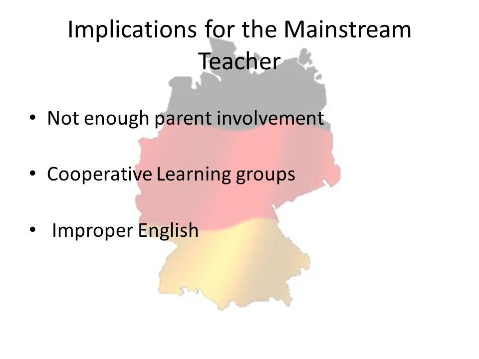 Implications for the Mainstream Teacher