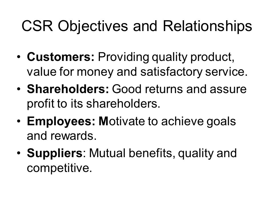 CSR Objectives and Relationships