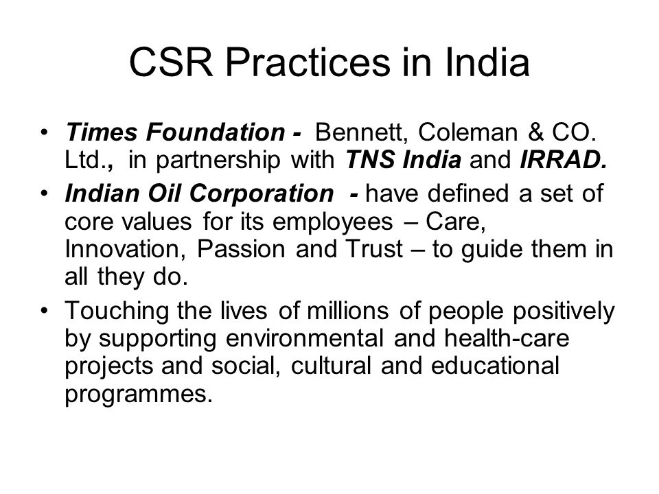 CSR Practices in India Times Foundation - Bennett, Coleman & CO. Ltd., in partnership with TNS India and IRRAD.