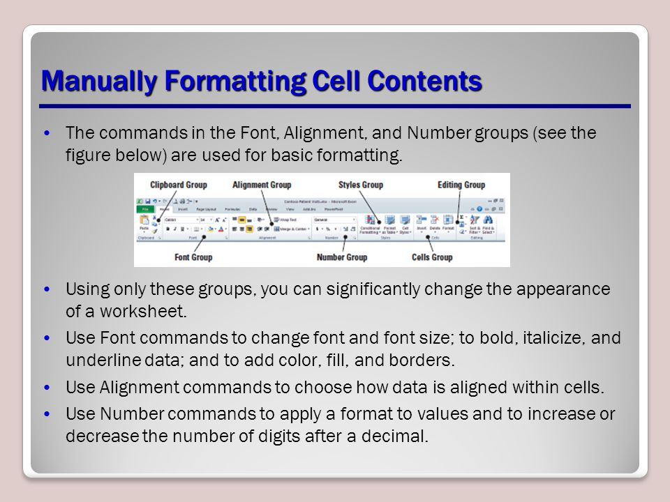 Manually Formatting Cell Contents