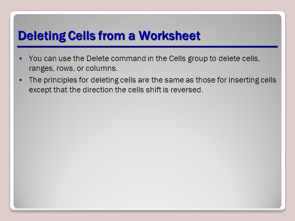 Deleting Cells from a Worksheet