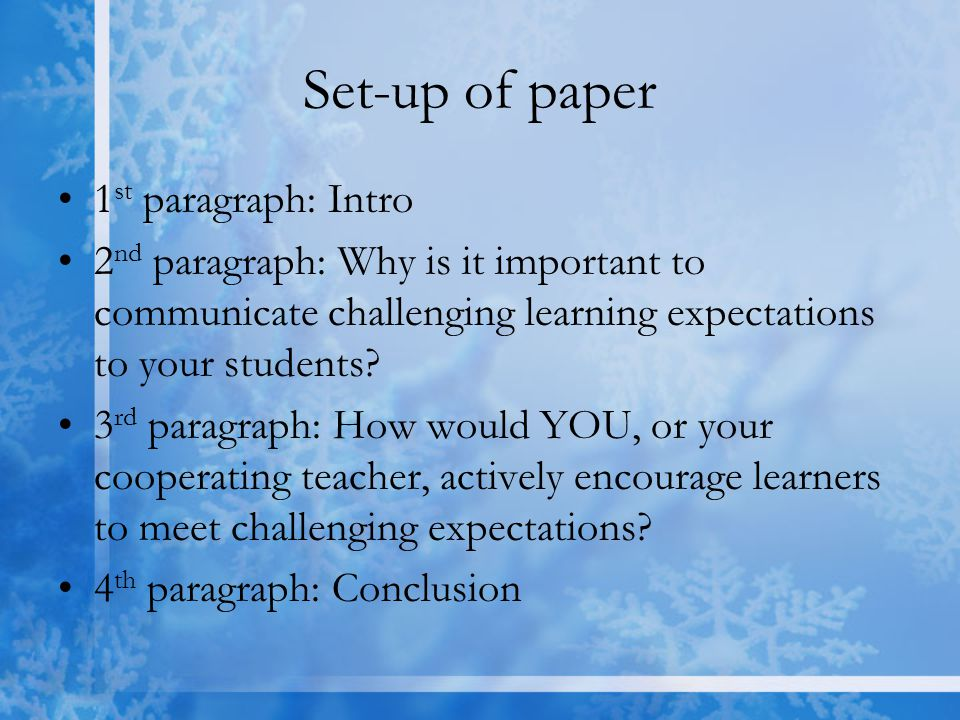 Set-up of paper 1st paragraph: Intro