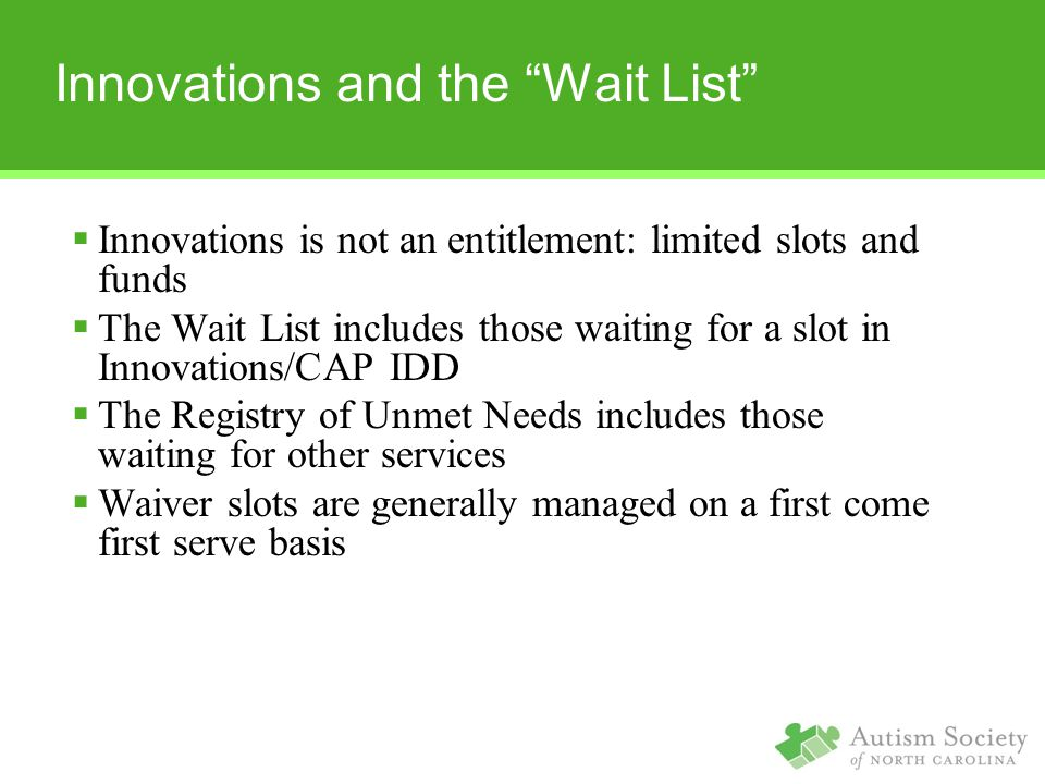 Innovations and the Wait List