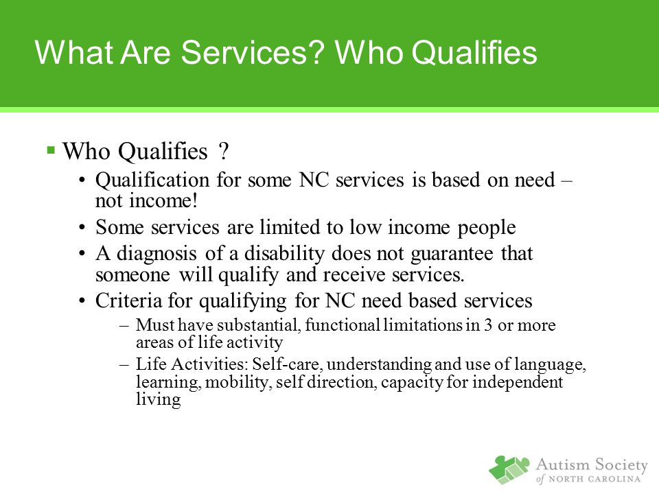 What Are Services Who Qualifies