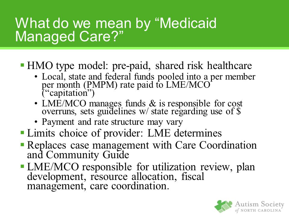 What do we mean by Medicaid Managed Care