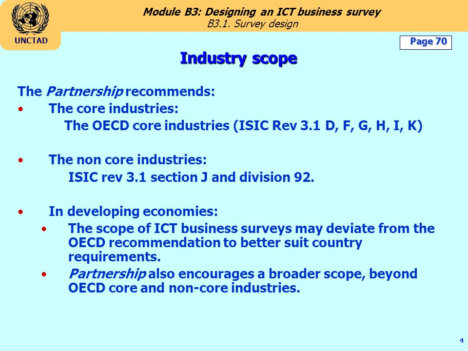 Industry scope The Partnership recommends: The core industries: