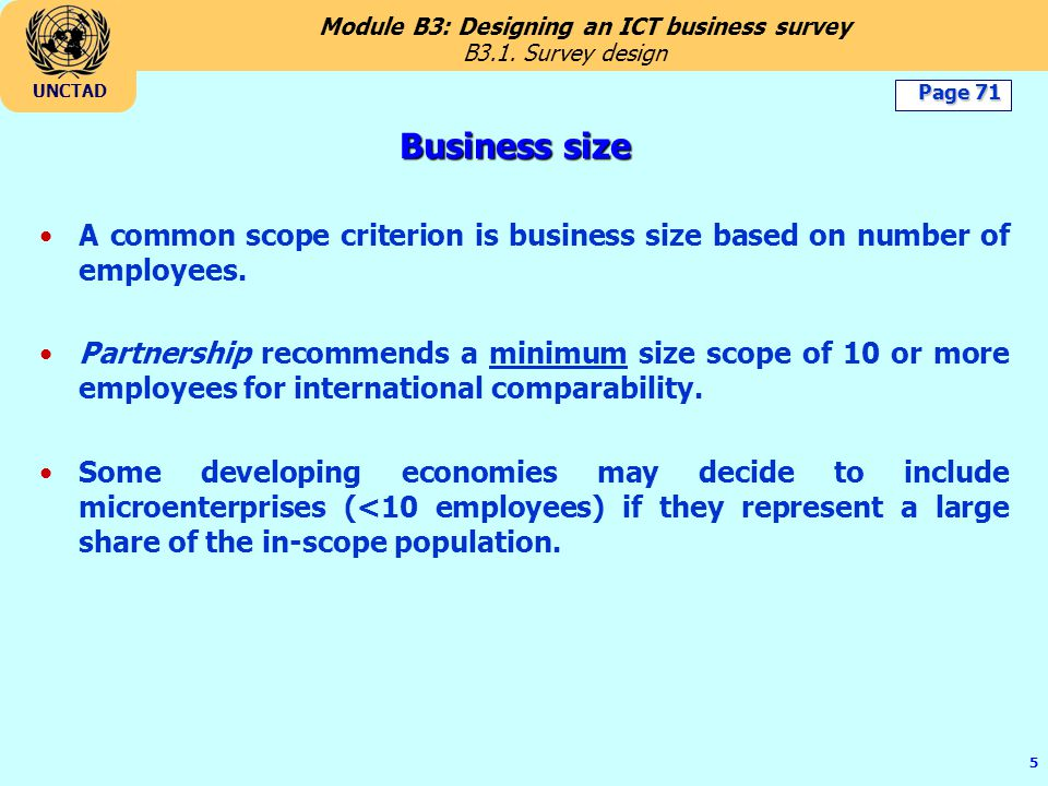 B3.1. Survey design Business size. Page 71. A common scope criterion is business size based on number of employees.