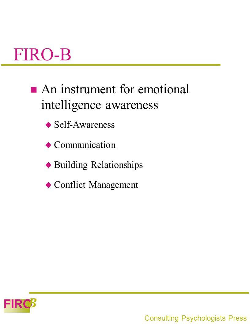 FIRO-B An instrument for emotional intelligence awareness