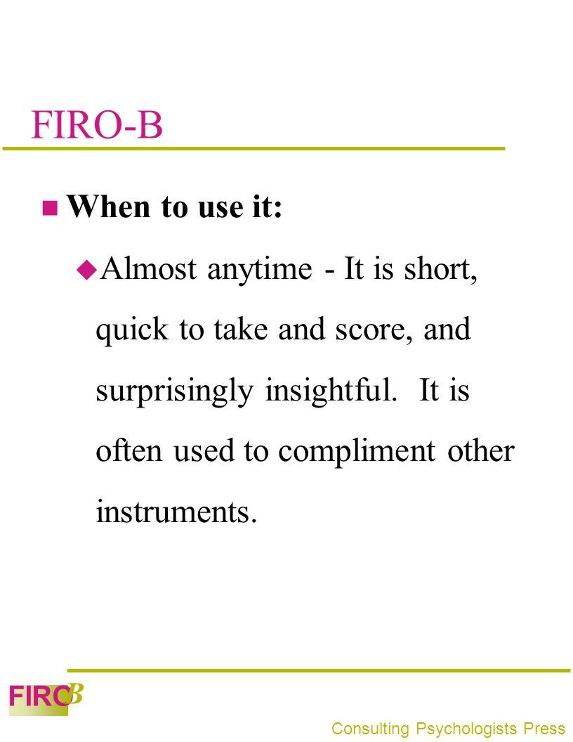 FIRO-B When to use it: