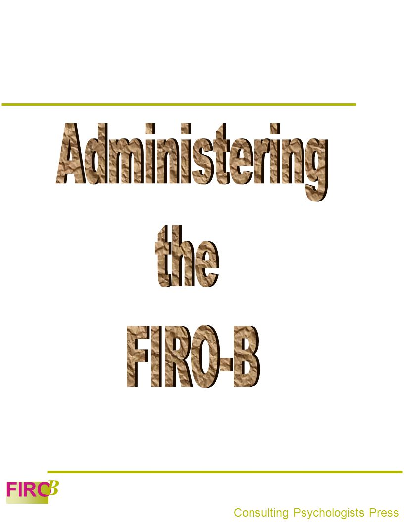 Administering the FIRO-B