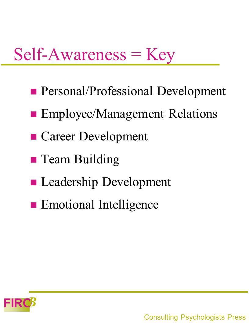 Self-Awareness = Key Personal/Professional Development