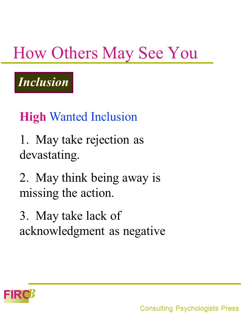 How Others May See You Inclusion High Wanted Inclusion