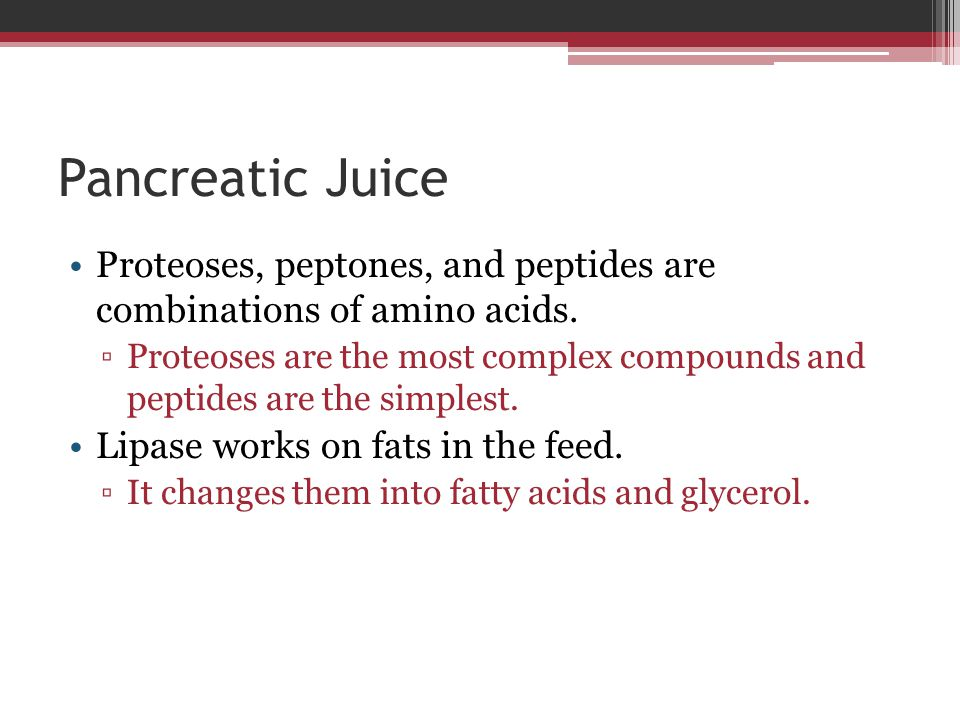 Pancreatic Juice Proteoses, peptones, and peptides are combinations of amino acids.