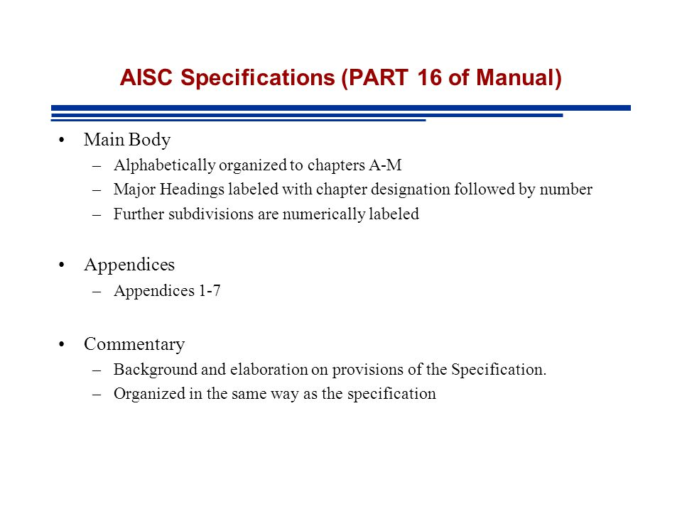AISC Specifications (PART 16 of Manual)