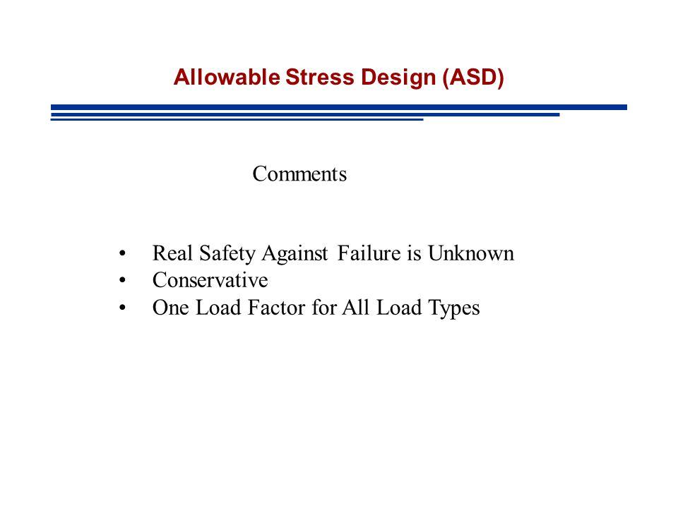 Allowable Stress Design (ASD)