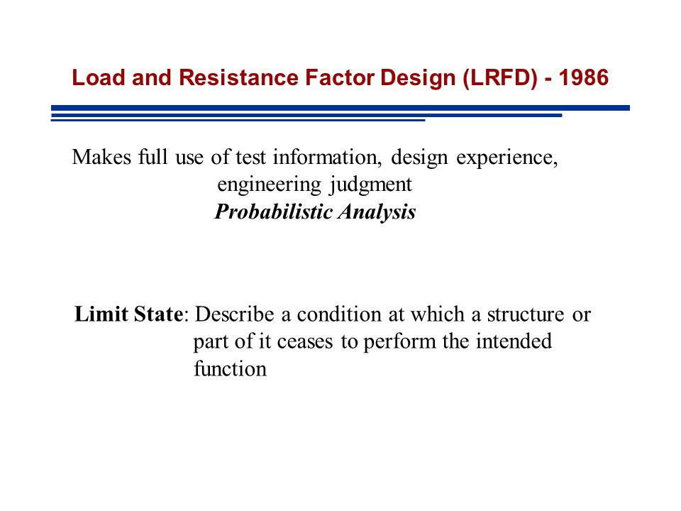 Load and Resistance Factor Design (LRFD) - 1986
