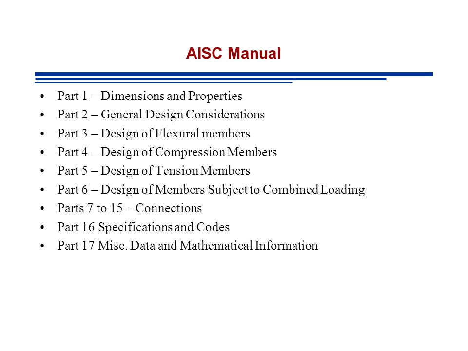AISC Manual Part 1 – Dimensions and Properties